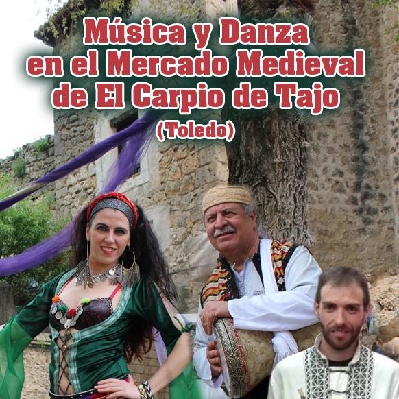 medieval carpio del tajo, musica y baile, artistas mercados medievales